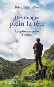 Télécharger le livre pdf joomla Des nuages plein la tête  - Un pâtre en quête d'absolu in French ePub PDB 9782749937175