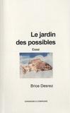 Brice Desrez - Le jardin des possibles - Essai.
