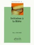 Brice Deymié - Initiation à la Bible.