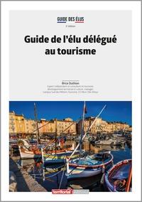 Brice Duthion - Guide de l'élu délégué au tourisme.