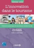 Brice Duthion et Cyrille Mandou - L'innovation dans le tourisme - Culture numérique et nouveaux modes de vie.