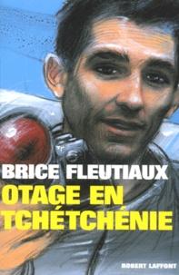 Brice Fleutiaux - Otage en Tchétchénie.