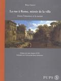 Brice Gruet - La rue à Rome, miroir de la ville - Entre l'émotion et la norme.