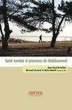 Brice Martin et Bernard Durand - Santé mentale et processus de rétablissement.