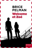 Brice Pelman - Welcome et Zoé.