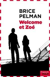 Brice Pelman - Welcome et Zoé.