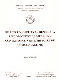 Brice Poreau - De Pierre-Joseph Van Beneden à l'écologie et la médecine contemporaines : l'histoire du commensalisme.
