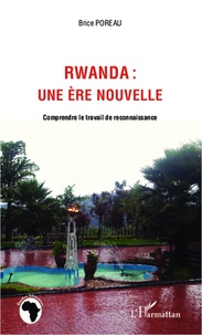 Rwanda : une ère nouvelle - Comprendre le travail de reconnaissance.pdf