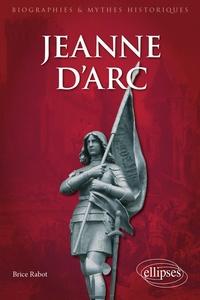 Brice Rabot - Jeanne d'Arc.