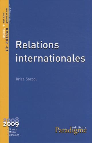 Brice Soccol - Relations internationales.