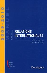 Brice Soccol et Michel Drain - Relations internationales.