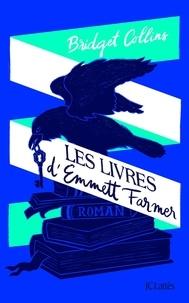 Amazon kindle télécharger des ebooks Les livres d'Emmett Farmer 9782709662062 (Litterature Francaise) PDB par Bridget Collins
