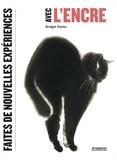 Bridget Davies - Faites de nouvelles expériences avec l'encre.
