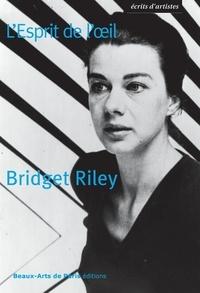 Bridget Riley et Robert Kudielka - L'Esprit de l'oeil.