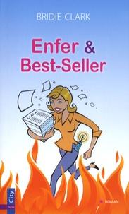Bridie Clark - Enfer et Best-Seller.