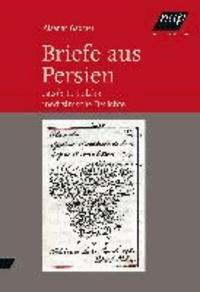 Briefe aus Persien - Letter from Persia - Jacob E. Polaks medizinische Berichte.