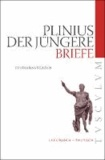 Briefe - Auswahlausgabe. Lateinisch - Deutsch.