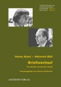 Briefwechsel Jenny Aloni - Heinrich Böll - Ein deutsch-isrealischer Dialog.