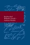 Briefwechsel Wilhelm Arnold und Andreas Heusler - Juristische Briefwechsel des 19. Jahrhunderts.
