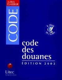 Code des douanes. Edition 2002.pdf