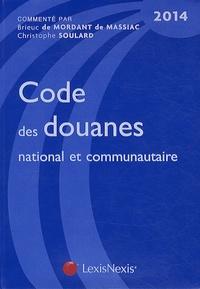Codes des douanes national et communautaire - Brieuc de Mordant de Massiac pdf epub
