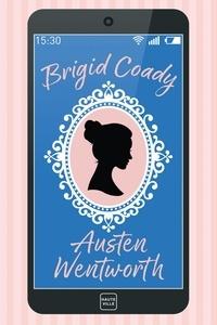 Brigid Coady - Austen Wentworth.