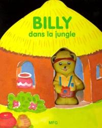 Brigid Theunissen - BILLY DANS LA JUNGLE.