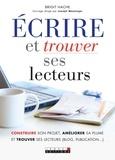 Brigit Hache - Ecrire et trouver ses lecteurs.