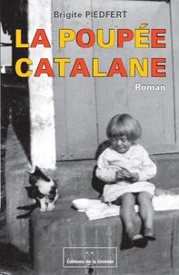 Brigite Piedfert - La poupée catalane.
