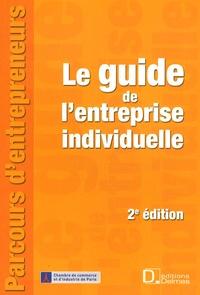 Brigitte Adelinet-Quincey et Maureen Dujoncquoy - Le guide de l'entreprise individuelle.