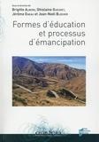 Brigitte Albero et Ghislaine Gueudet - Formes d'éducation et processus d'émancipation.