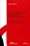 Brigitte Albero - L'autoformation en contexte institutionnel - Du paradigme de l'instruction au paradigme de l'autonomie.