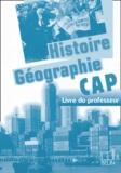 Brigitte Allain-Chevallier et Eric Favard - Histoire Géographie CAP - Livre du professeur. 1 Cédérom