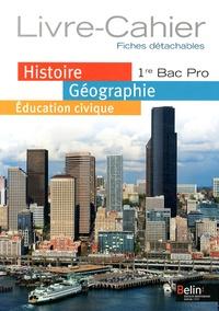 Histoire-Géographie Education civique 1e Bac Pro - Livre-cahier.pdf