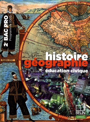 Brigitte Allain-Chevallier - Histoire Géographie éducation civique 2e Bac pro - Programme 2009 petit format.