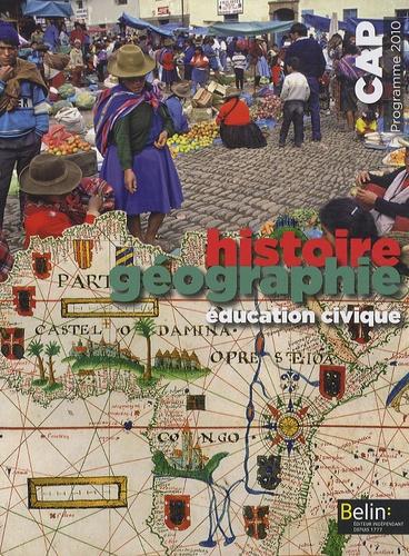 Brigitte Allain-Chevallier - Histoire Géographie Education civique CAP - Programme 2010.