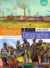 Brigitte Allain-Chevallier - Histoire-Géographie-EMC 1re Bac Pro - Livre-cahier.