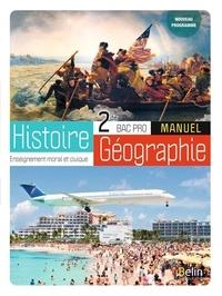 Brigitte Allain-Chevallier et Eric Favard - Histoire-Géographie-EMC Bac Pro 2de - Manuel.