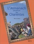 Brigitte Arnaud - L'almanach perpétuel des Charentes.