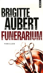 Brigitte Aubert - Funérarium.