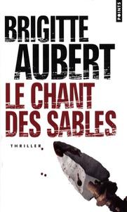 Brigitte Aubert - Le chant des sables.
