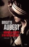 Brigitte Aubert - Mémoires secrets d'un valet de coeur.