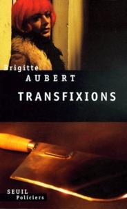 Brigitte Aubert - Transfixions.