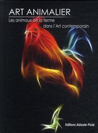 Art animalier - Tome 7, Les animaux de la ferme dans lart contemporain.pdf
