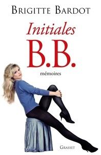 Brigitte Bardot - Initiales B.B - Mémoires.