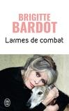Brigitte Bardot - Larmes de combat.
