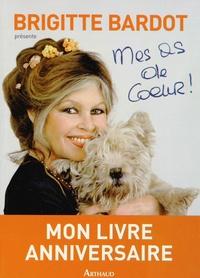 Brigitte Bardot et François Bagnaud - Mes as de coeur !.