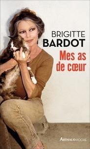 Mes as de coeur - Brigitte Bardot pdf epub