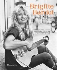 Brigitte Bardot - Moi je joue.