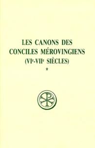 Brigitte Basdevant et Jean Gaudemet - LES CANONS DES CONCILES MEROVINGIENS (VIEME-VIIEME SIECLES). - Tome 1, Edition bilingue français-latin.